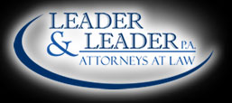 LEADER & LEADER P.A. Attorneys at Law